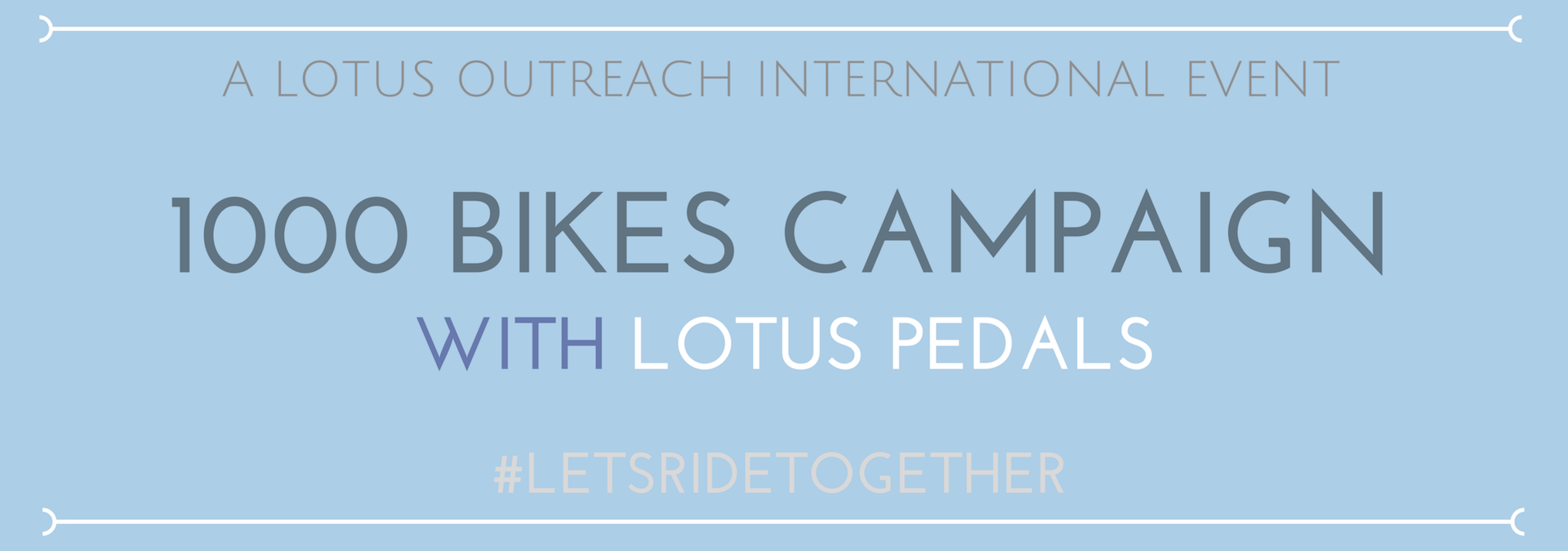LotusOutreach International: 1000 Bikes Campaign